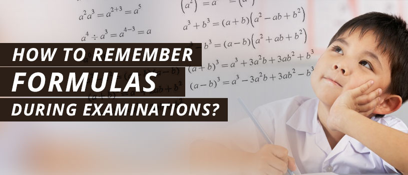 Remember Formulas During Examinations